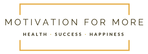 motivation for more health success happiness